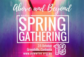 "New Wine Spring Gathering 2018 – ""Above and Beyond"""