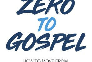 Zero to Gospel: How to move from controversy to the Gospel