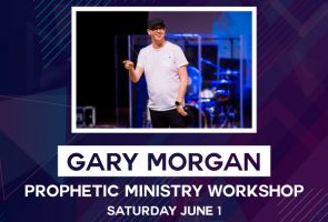 Prophetic Training Workshop with Ps Gary Morgan