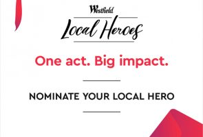Nominate Your Westfield Local Hero – Belconnen & Woden